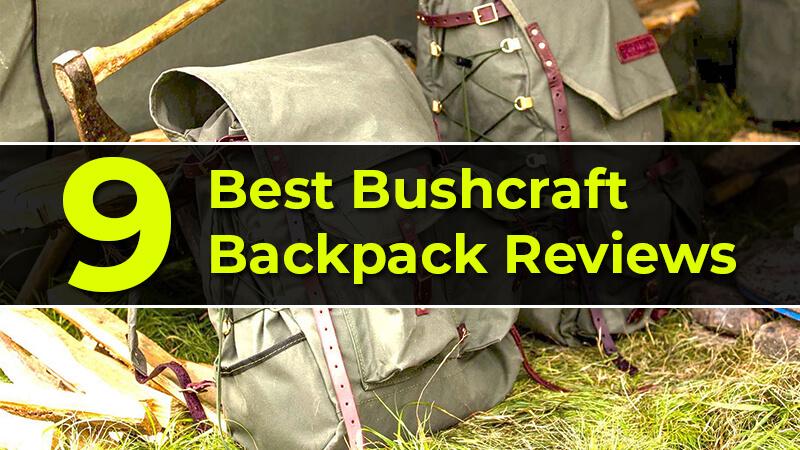 Best Bushcraft Backpack